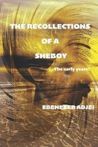 The Recollections of a Sheboy: The Early Years
