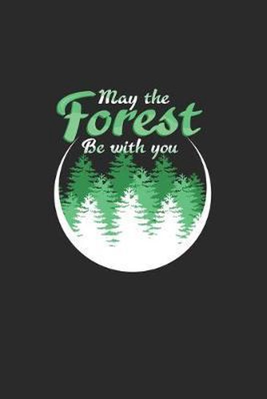 May the forest be with you: 6x9 Hiking - grid - squared paper - notebook - notes