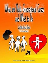 What Are Multi-Generational Curses and What to Do
