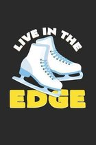 Live in the edge: 6x9 Figure Skating - grid - squared paper - notebook - notes