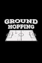 Ground hopping