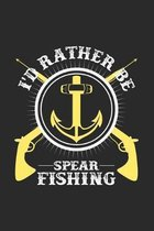I'd rather be spearfishing: 6x9 Spearfishing - grid - squared paper - notebook - notes