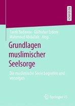 Grundlagen Muslimischer Seelsorge
