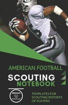American Football. Scouting Notebook: Templates for scouting reports of players