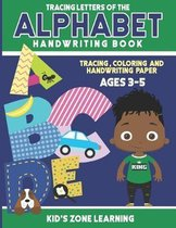Tracing Letters Of The Alphabet Handwriting Workbook: Tracing, Writing and Coloring Lower Case and Upper Case Alphabet Letters for Children, Toddlers