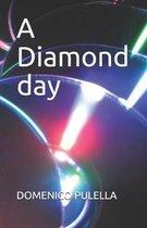 A Diamond Day