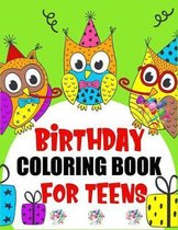 Birthday Coloring Book For Teens