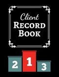 Client Record Book: Client Tracker / Profile Log Book / Tracking Book / Activity Log / Data Organizer