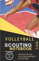 Volleyball. Scouting Notebook: Templates for scouting reports of players