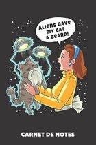 Carnet de Notes: Les extraterrestres ont donn� une barbe � mon chat A5 pointill� / grille de points - 120 pages pour propri�taires de c