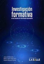 Investigacion formativa en los estudios de informacion documental
