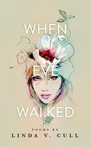 When Eve Walked