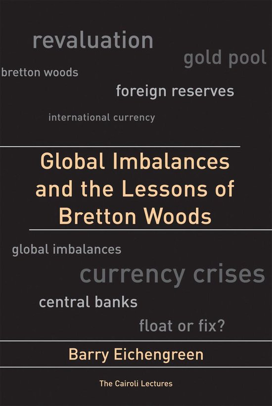 Boek cover Global Imbalances and the Lessons of Bretton Woods van Barry Eichengreen (Onbekend)
