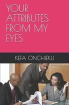 Your Attributes from My Eyes