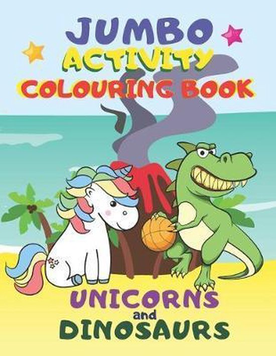 Unicorns and Dinosaurs: Jumbo Coloring Book For Kids Ages 4-8 Mazes, Dot To Dot, Word Search and Coloring Pages Different Difficulty Levels