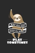 Nap all day sleep all night: 6x9 Sloth - dotgrid - dot grid paper - notebook - notes