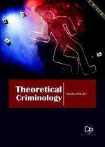 Theoretical Criminology
