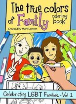 The True Colors of Family Coloring Book