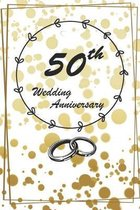 Wedding anniversary: Wedding Anniversary Gifts for Him for Her for Couple Love notes Marriage memories Notebook