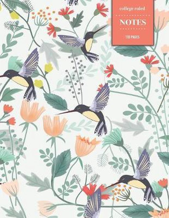 College Ruled Notes 110 Pages: Vintage Floral Notebook for Professionals and Students, Teachers and Writers - Hummingbird Floral Pattern
