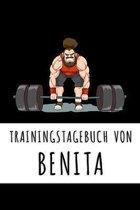 Trainingstagebuch von Benita: Personalisierter Tagesplaner f�r dein Fitness- und Krafttraing im Fitnessstudio oder Zuhause