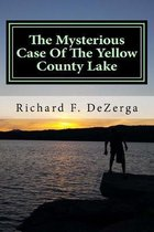 The Mysterious Case Of The Yellow County Lake