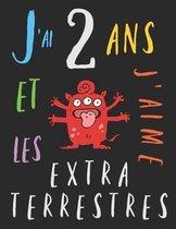 J'ai 2 ans et j'aime les extraterrestres: Le livre � colorier pour les enfants de deux ans qui aime les extraterrestres. Album � colorier extraterrest