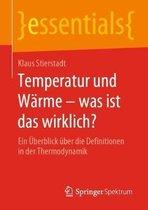 Temperatur Und Warme - Was Ist Das Wirklich?