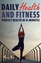 Daily Health and Fitness
