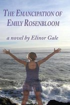 The Emancipation of Emily Rosenbloom