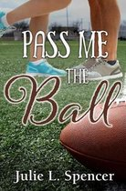 Pass Me the Ball