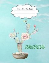 Cactus - Composition Notebook: Watercolor Succulent Plants - Blank College Ruled Lined Journal