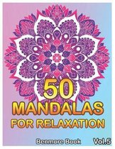 50 Mandalas For Relaxation: Big Mandala Coloring Book for Adults 50 Images Stress Management Coloring Book For Relaxation, Meditation, Happiness a