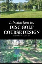 Introduction to Disc Golf Course Design