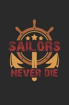 Sailors never die: 6x9 Sailing - grid - squared paper - notebook - notes