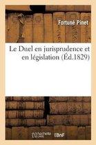 Duel en jurisprudence et en legislation