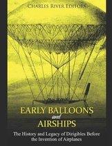Early Balloons and Airships