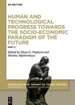 Human and Technological Progress Towards the Socio-Economic Paradigm of the Future, Part 2