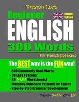 Omslag Preston Lee's Beginner English 300 Words For Finnish Speakers (British Version)