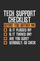 Sarcastic Tech Support Checklist Notebook
