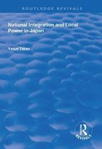 National Integration and Local Power in Japan