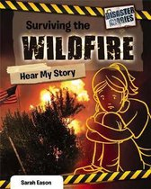 Surviving the Wildfire