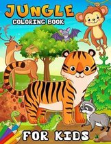 Jungle Coloring Book for Kids: Large Print Edition Animals, Tiger, Dear, Panda, Butterfly and Friend Coloring pages for Ages 4-8