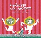 La princesa Sara no para