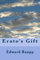 Erato's Gift: Collected Poems