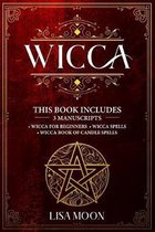 Wicca: This Book Includes: 3 Manuscripts: Wicca for Beginners, Wicca Spells, Wicca Book of Candle Spells