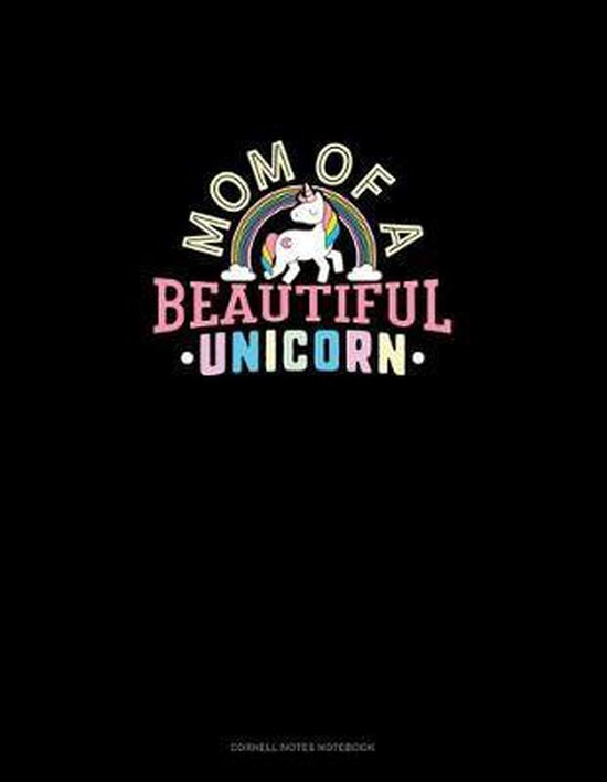 Mom Of A Beautiful Unicorn: Cornell Notes Notebook