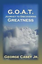 G.O.A.T. - Journey to Discovering Greatness