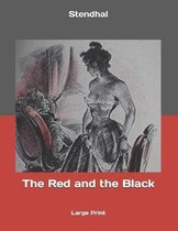 The Red and the Black: Large Print