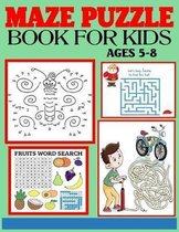 Maze Puzzle Book for Kids Ages 5-8